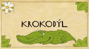 Čarovná rolnička 3. díl Krokodýl
